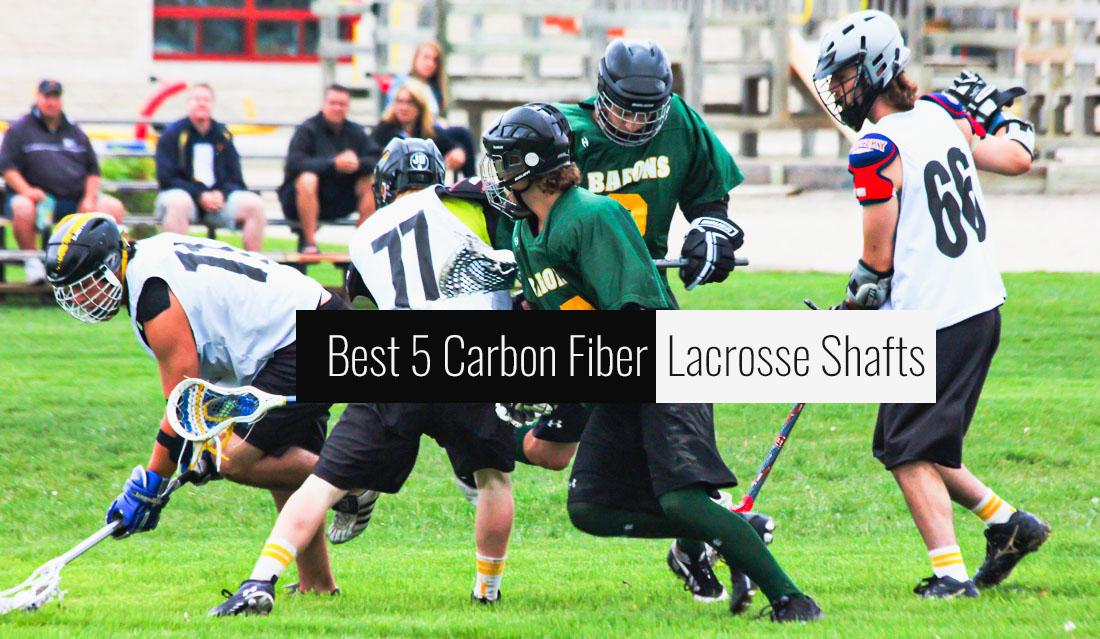 Best Carbon Fiber Lacrosse Shafts