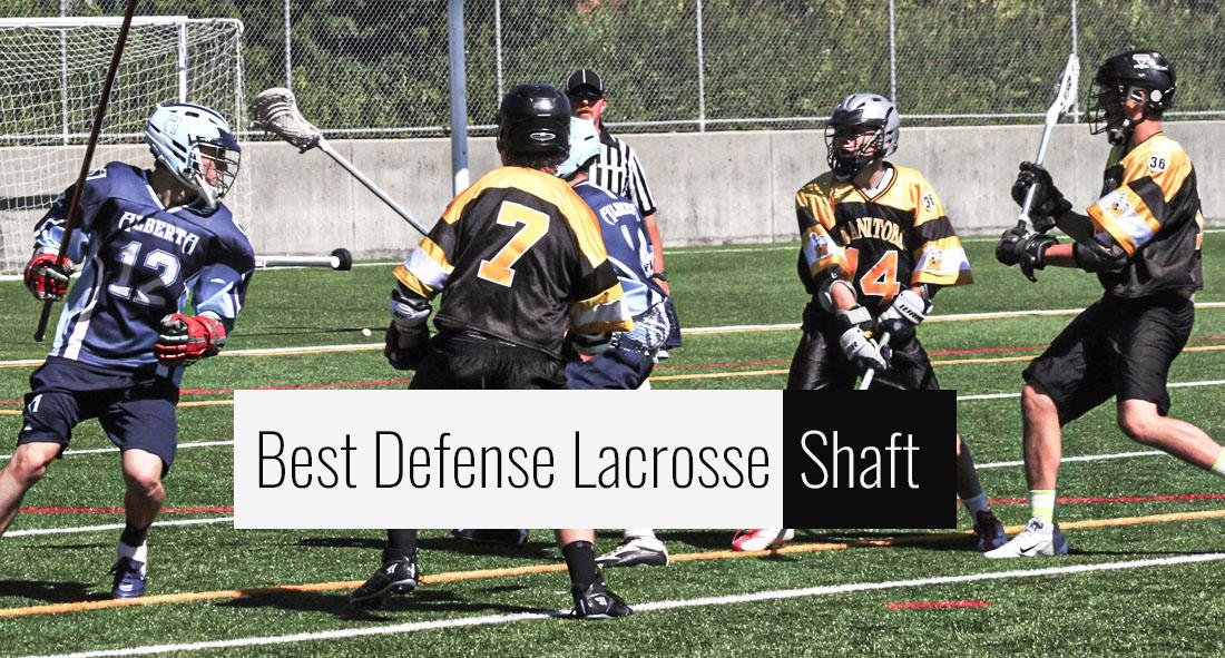 Best Defense Lacrosse Shaft