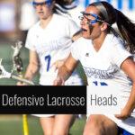 Best Defensive Lacrosse Heads