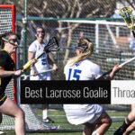 Best Lacrosse Goalie Throat Guards