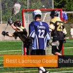 Best Lacrosse Goalie Shafts