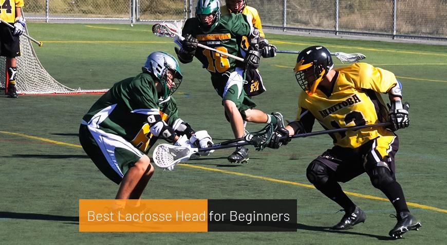 Best Lacrosse Head for Beginners